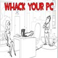 Whack Your PC